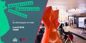 La Masterclass pour s'implanter en Inde par Business France Export et l'INPI