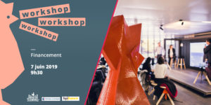 Workshop #Funding by The CCI Paris & Bpifrance