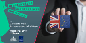 Masterclass : anticipate Brexit in your commercial relations @Douanes