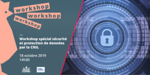 Special workshop on security and data protection by CNIL