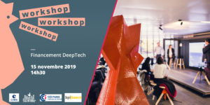 Workshop #Financement DeepTech CCI Paris, Bpifrance & CNES