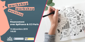 Workshop Financement @CCI Paris & @Bpifrance