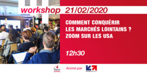 [Workshop] How to conquer distant markets? Focus on the USA