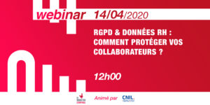 [Webinar] GDPR & HR data: how to protect your employees? @CNIL