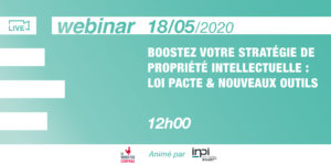 [Webinar] Boost your intellectual property strategy : Pacte law &  new tools.