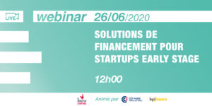[Webinar] Solutions de financement pour startups early stage @Bpifrance @CCI