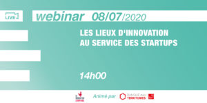 [Webinar] Places of innovation at the service of startups @CaisseDesDépôts