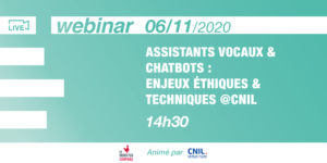 [Workshop]Voice assistants & chatbots: ethical & technical issues @CNIL