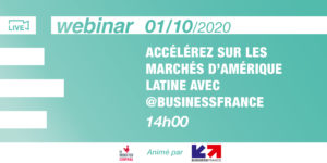 [Webinar] Accelerate into Latin American markets with @BusinessFrance