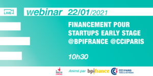 [Webinar] Financement startups early stage @CCIPARIS & @Bpifrance
