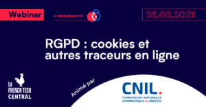 [Webinar] RGPD: cookies and other online trackers @CNIL