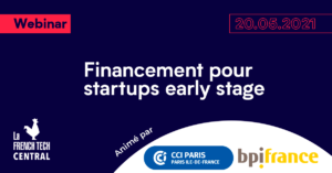 Financing for startups early stage @Bpifrance @CCIParis